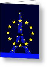 Inspired By The Eiffel Tower And The European Union Greeting Card
