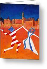 Israel And Usa Dancing Greeting Card by Jane  Simonson