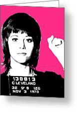 Jane Fonda Mug Shot - Pink Greeting Card