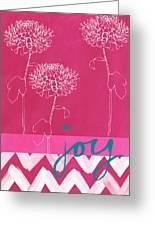 Joy Greeting Card by Linda Woods