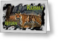 Karmas Return Greeting Card