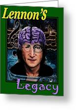 Lennon's Legacy Greeting Card