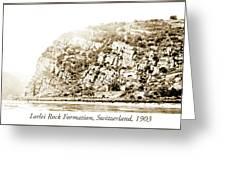Lorelei Rock Formation, Switzerland, 1903 Greeting Card