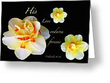 Love Endures Forever Greeting Card