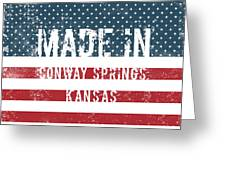 Made In Conway Springs, Kansas Greeting Card