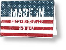 Made In Crawfordsville, Indiana Greeting Card