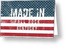 Made In Fall Rock, Kentucky Greeting Card