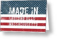 Made In Feeding Hills, Massachusetts Greeting Card