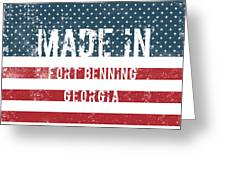 Made In Fort Benning, Georgia Greeting Card