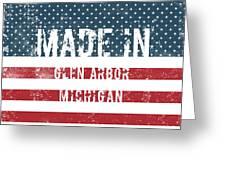 Made In Glen Arbor, Michigan Greeting Card