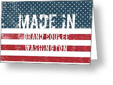Made In Grand Coulee, Washington Greeting Card