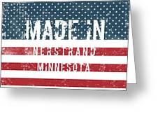 Made In Nerstrand, Minnesota Greeting Card