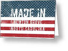 Made In Newton Grove, North Carolina Greeting Card