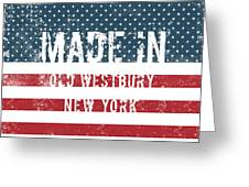 Made In Old Westbury, New York Greeting Card