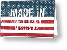 Made In Panther Burn, Mississippi Greeting Card