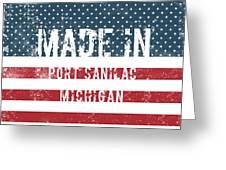 Made In Port Sanilac, Michigan Greeting Card