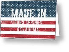 Made In Sand Springs, Oklahoma Greeting Card