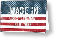 Made In West Lebanon, New York Greeting Card