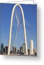 Margaret Hunt Hill Bridge In Dallas - Texas Greeting Card