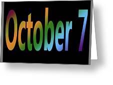 October 7 Greeting Card