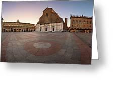 Piazza Maggiore And San Petronio Basilica In The Morning, Bologna, Emilia-romanga, Italy Greeting Card