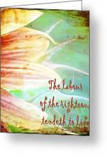 Proverbs 10 16 Greeting Card