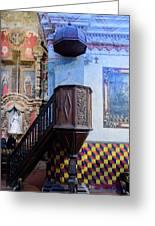 Pulpit - San Xavier Mission - Tucson Arizona Greeting Card