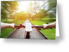 Riding A Bike First Person Perspective. Smartphone On Handlebar. Speed Motion Blur Greeting Card