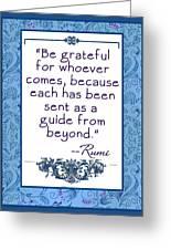 Rumi Quote Be Grateful Greeting Card