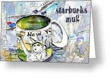 Starbucks Mug New York Greeting Card