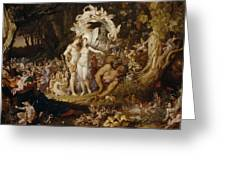 The Reconciliation Of Oberon And Titania Greeting Card