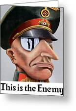 This Is The Enemy - Ww2 Poster Greeting Card