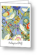 Today Is A Gift Greeting Card