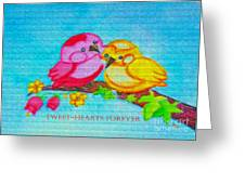 Tweet-hearts Forever Greeting Card