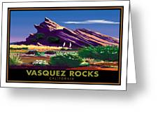 Vasquez Rocks Greeting Card