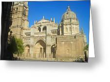 View Of Toledo Cathedral In Sunny Day, Spain. Greeting Card
