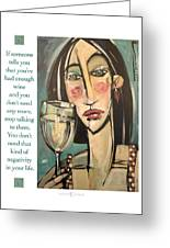 Wine Negativity Poster Greeting Card