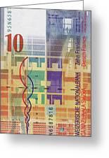 10 Swiss Franc Bill Greeting Card