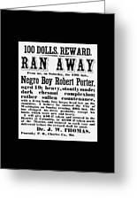 100 Dolls. Reward Ran Away Greeting Card