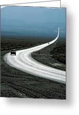 The Lonliest Road In America Greeting Card