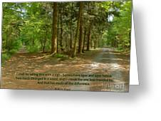 12- The Road Not Taken Greeting Card
