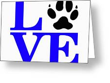 Love Claw Paw Sign Greeting Card