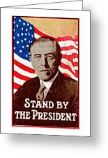 1916 Support President Wilson Greeting Card