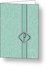 1920s Blue Deco Jazz Swing Monogram ...letter P Greeting Card
