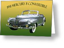 1941 Mercury Eight Convertible Greeting Card