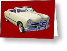 1949 Ford Custom Deluxe Convertible Greeting Card