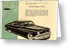 1950 Lincoln 6 Passenger Coupe Greeting Card