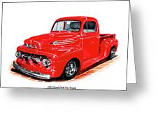 1952 Ford Pick Up Truck Greeting Card