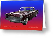 1957 Lincoln M K I I Greeting Card