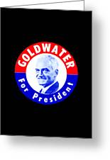1964 Goldwater For President Greeting Card